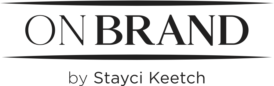 On Brand by Stayci Keetch
